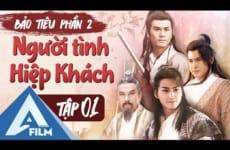 bao-tieu-p2-nguoi-tinh-hiep-khach