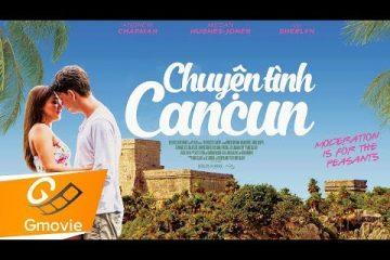 chuyen-tinh-cancun-phim-tam-ly-tinh-cam-my
