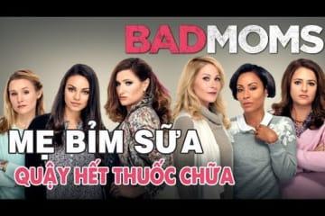 nhung-ba-me-ngoan-bad-mom-phim-chieu-rap-my-hai-huoc-duoc-yeu-thich-nhat