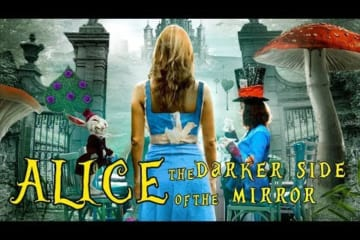 alice-lac-vao-bong-dem-alice-the-darker-side-of-the-mirror