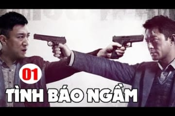 tinh-bao-ngam-phim-bo-hanh-dong-trung-quoc-moi-hay-nhat-thuyet-minh