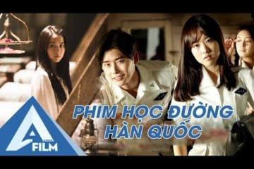 phim-han-quoc-hoc-duong-dac-sac-tuoi-tre-suc-soi-ngoi-truong-ma-quai