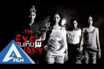 Nhật Ký Đôi Mắt (The Eyes Diary) - Phim Kinh Dị Thái Lan Hay Nhất