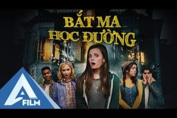 phim-ma-my-thuyet-minh-bat-ma-hoc-duong-school-spirits-phim-le-my-hay-afilm
