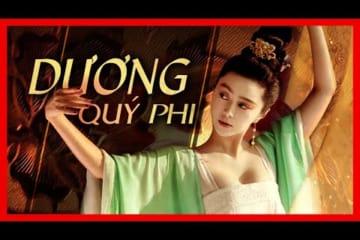 Phim Chiếu Rạp 2020 | Dương Quý Phi | Phạm Băng Băng Thoát Y Với Cảnh Nóng Cực Hot | Film4K