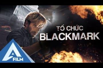 Phim Hành Động Quân Sự Hạt Nhân Gây Cấn - Tổ Chức Blackmark (Blackmark) | AFILM