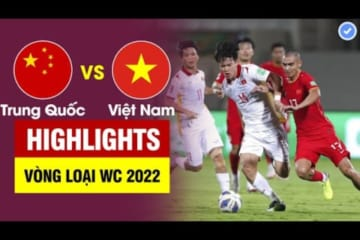 Highlights Trung Quốc vs Việt Nam | Tấn Tài ghi siêu phẩm - Tiến Linh Quang Hải phối hợp tuyệt đỉnh